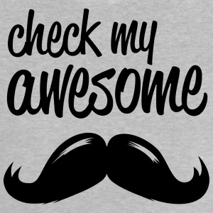 funny check my awesome hipster moustache i love Shirts - Baby T-Shirt
