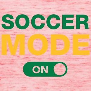 Soccer Mode (On) T-Shirts - Women's Tank Top by Bella