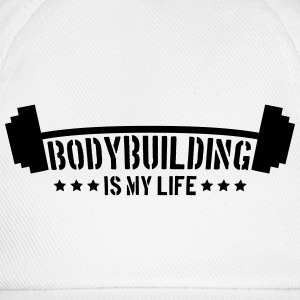 Bodybuilding Is My Life Logo T-Shirts - Baseball Cap