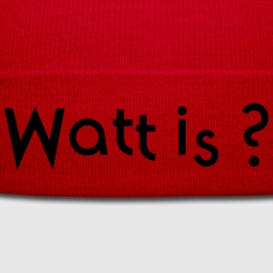 watt is T-Shirts - Wintermütze