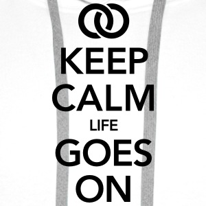 Marriage  - Life Goes On T-Shirts - Men's Premium Hoodie