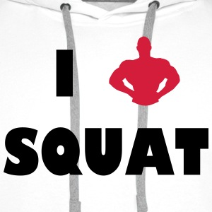 I love squat T-Shirts - Men's Premium Hoodie
