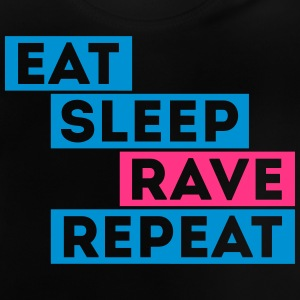 eat sleep rave repeat music t-shirts Shirts - Baby T-Shirt