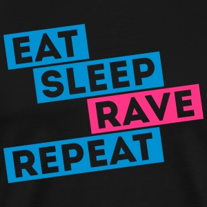 i love eat sleep rave dance música repeat t-shirts Sudaderas - Camiseta premium hombre