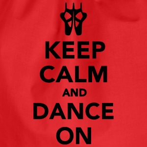 Keep calm and dance on T-Shirts - Turnbeutel
