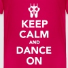 Keep calm and dance on T-Shirts - Kinder Premium T-Shirt