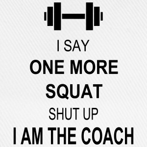 I say one more squat T-Shirts - Baseballkappe