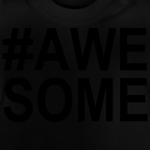 Awesome T-Shirts - Baby T-Shirt