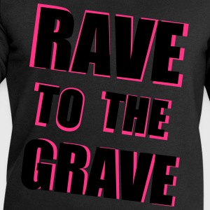 Rave To The Grave T-Shirts - Men's Sweatshirt by Stanley & Stella