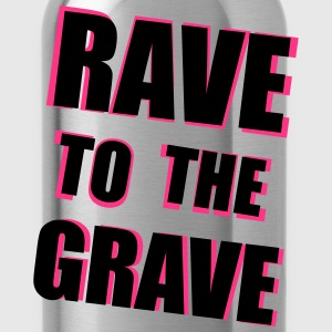 Rave To The Grave T-shirts - Drikkeflaske