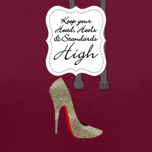 Keep your head , heels and standards high Taschen & Rucksäcke - Kontrast-Hoodie