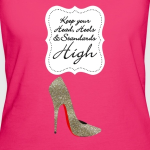 Keep your head , heels and standards high Bags & backpacks - Women's Organic T-shirt