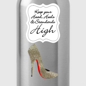 Keep your head , heels and standards high Taschen & Rucksäcke - Trinkflasche