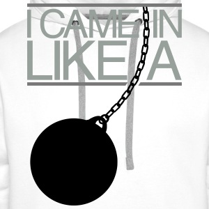 I Came In Like A Wrecking Ball T-Shirts - Men's Premium Hoodie
