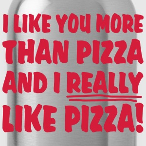 I like you more than Pizza and I really like Pizza Shirts - Water Bottle