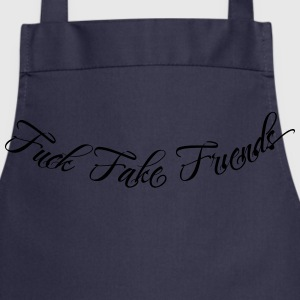 Fuck Fake Friends 2 Pullover & Hoodies - Kochschürze