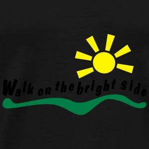 walk on the bright side Pullover & Hoodies - Männer Premium T-Shirt