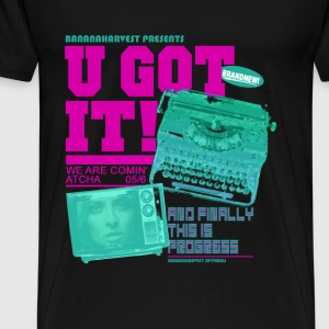 u_got_it_pink Pullover & Hoodies - Männer Premium T-Shirt