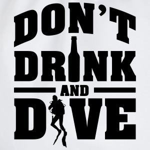 Don't drink and dive T-shirts - Sportstaske