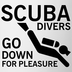 Scuba divers go down for pleasure Koszulki - Kubek