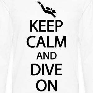 Keep calm and dive on T-Shirts - Men's Premium Longsleeve Shirt