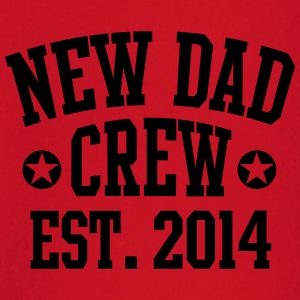 NEW DAD CREW Est. 2014 T-Shirt RW - T-shirt