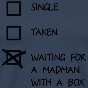 Waiting for a mad man with a box Langarmshirts - Männer Premium T-Shirt