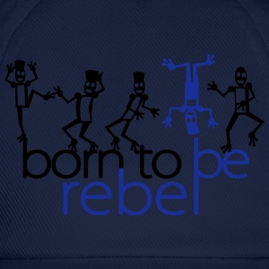 born to be rebel (2c) Tee shirts - Casquette classique
