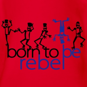Born to be rebel (2c) Langarmshirts - Baby Bio-Kurzarm-Body