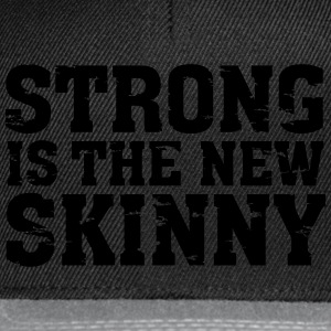 Strong Is The New Skinny T-Shirts - Snapback Cap