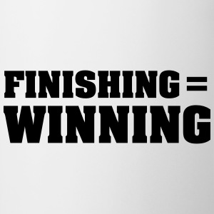 Finishing = Winning Magliette - Tazza