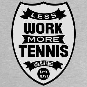 Less work more Tennis T-shirts - Baby-T-shirt