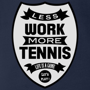 Less work more Tennis Tee shirts - Body bébé bio manches courtes