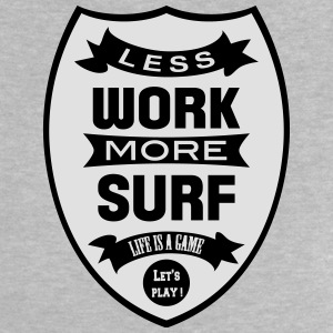Less work more Surf Skjorter - Baby-T-skjorte