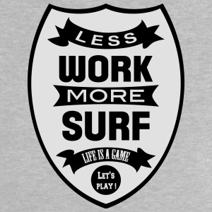 Less work more Surf T-shirts - Baby-T-shirt