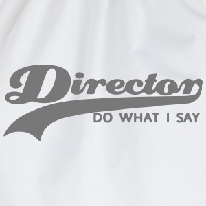 director_do_what_i_say T-Shirts - Turnbeutel