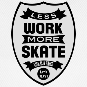 Less work more Skate Camisetas - Gorra béisbol