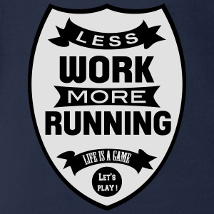 Less work more Running T-shirts - Ekologisk kortärmad babybody