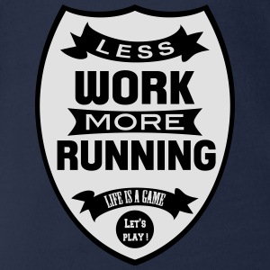 Less work more Running Shirts - Organic Short-sleeved Baby Bodysuit