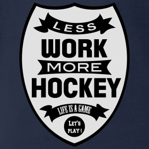 Less work more Hockey T-shirts - Ekologisk kortärmad babybody