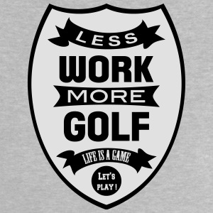 Less work more Golf Tee shirts - T-shirt Bébé