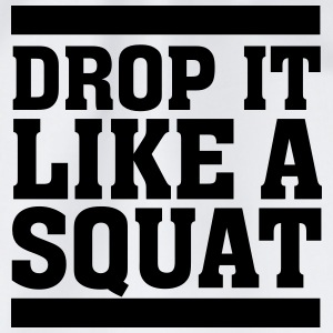 Drop It Like A Squat T-shirts - Gymnastikpåse