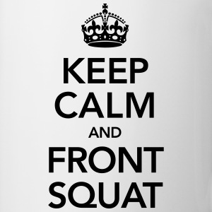 Keep Calm And Front Squat Koszulki - Kubek