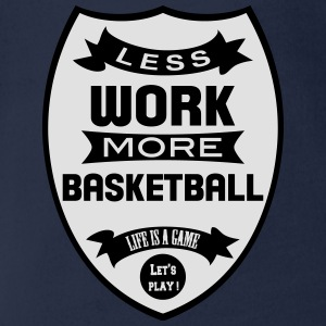 Less work more Basketball Shirts - Organic Short-sleeved Baby Bodysuit