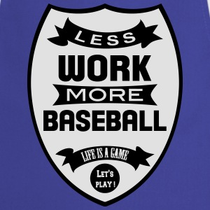 Less work more Baseball Paidat - Esiliina
