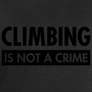 Climbing Is Not A Crime T-Shirts - Men's Sweatshirt by Stanley & Stella