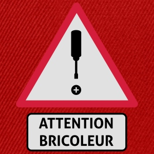 attention_bricoleur_3 Tee shirts - Casquette snapback