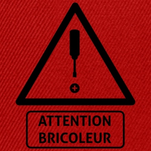attention_bricoleur Tee shirts - Casquette snapback