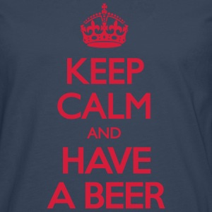 Keep Calm and Have Beer T-Shirts - Männer Premium Langarmshirt
