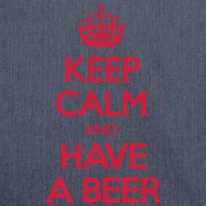 Keep Calm and Have Beer T-Shirts - Schultertasche aus Recycling-Material